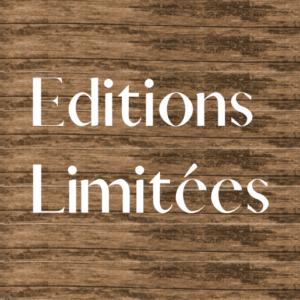 Les éditions limitées