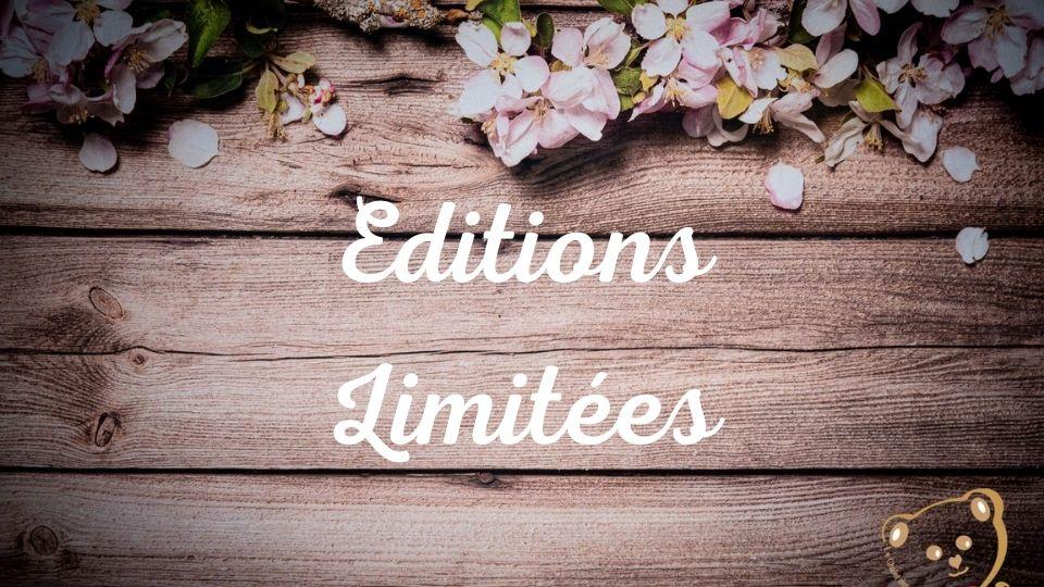 editions limitees